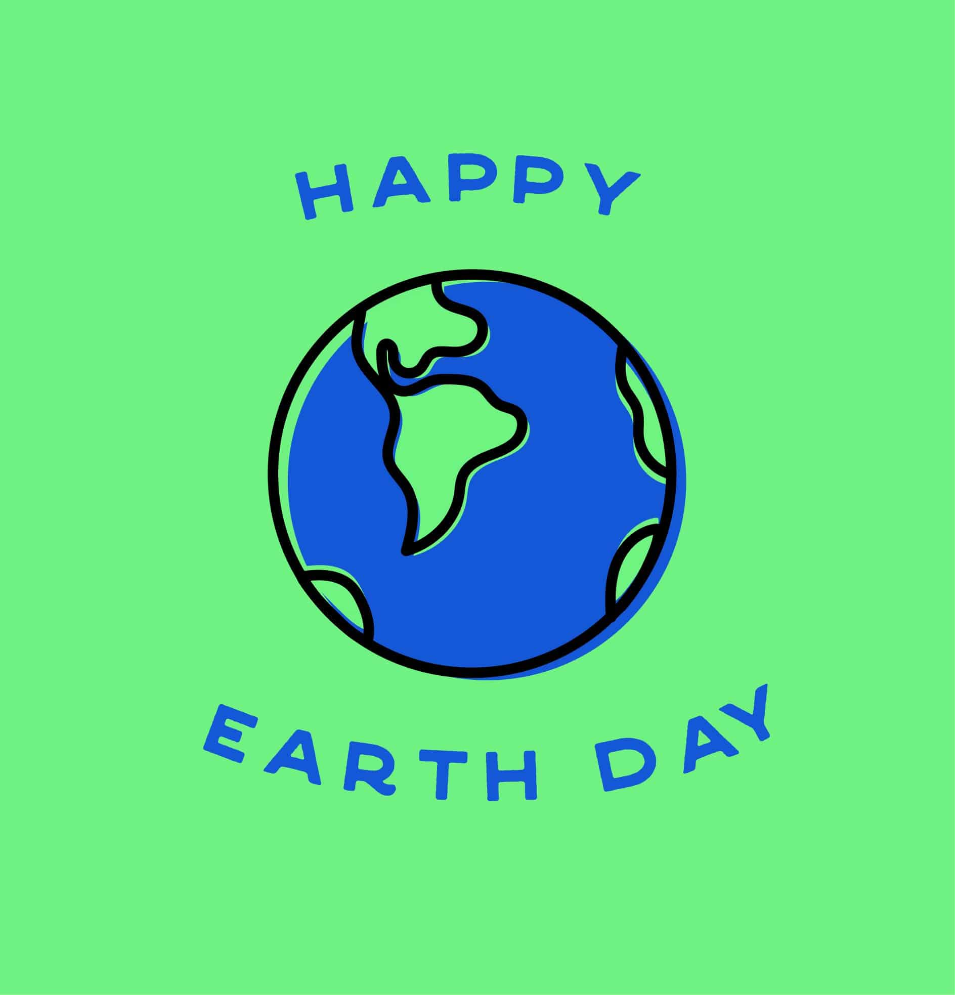 Earth Day All Day, Every Day